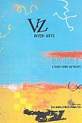 Viz Inter Arts Event a Trans Genre Anthology