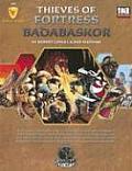 Thieves Of Fortress Badabaskor