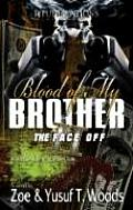 Blood of My Brother II: The Face-Off