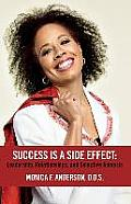 Success Is a Side Effect: Leadership, Relationships, and Selective Amnesia