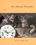 The Sienese Shredder Issue 1 [With CD]