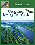 The Great River Birding Trail Guide: A Guide to Birding the Mississippi River from the Headwaters to the Minnesota-Iowa Border Cover
