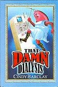 That Damn Dialysis