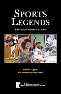 Sports Legends A History of Minnesota Sports