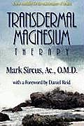 Transdermal Magnesium Therapy A New Mo