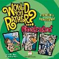 Would You Rather...?: Illustrated (Would You Rather...?)