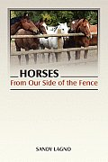 Horses: From Our Side of the Fence
