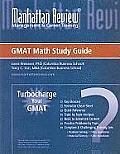 Manhattan Review Turbocharge Your GMAT Math Study Guide (Turbocharge Your GMAT)