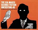 The CIA Makes Sci Fi Unexciting: Iran/Contra Affair