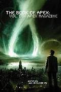 The Book of Apex: Volume 1 of Apex Magazine
