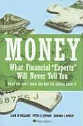 Money What Financial Experts Will Never Tell You