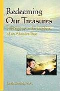 Redeeming Our Treasures: Finding Joy in the Shadows of an Abusive Past
