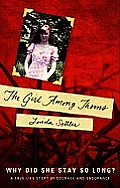 The Girl Among Thorns: Why Did She Stay So Long
