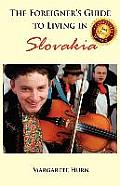 The Foreigner's Guide to Living in Slovakia