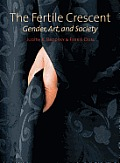 The Fertile Crescent: Gender, Art, and Society