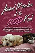 Animal Miracles of the God Kind
