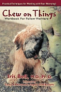 Chew on Things: Workbook for Fellow Worriers