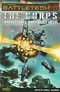 Battlecorps Anthology V1 The Corps (Battletech) by Loren L. Coleman