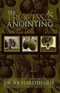 The Process of the Anointing