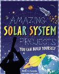 Amazing Solar System Projects You Can Build Yourself (Build It Yourself)