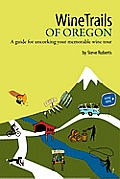 Wine Trails of Oregon