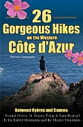 26 Gorgeous Hikes on the Western Cote DAzur