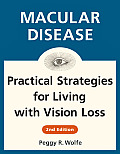 Macular Disease: Practical Strategies for Living with Vision Loss (Large Print)