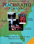 Places Rated Almanac The Classic Guide for Finding Your Best Places to Live in America