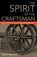 The Spirit of the Craftsman: What Genesis, a Lion, and a Flywheel Say about Work