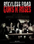 Reckless Road: Guns N' Roses and the Making of Appetite for Destruction Cover