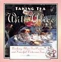 Taking Tea with Alice: Looking Glass Tea Parties