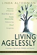 Living Agelessly: Answers to Your Most Common Questions about Aging Gracefully (Diamedica Guide to Optimum Wellness)