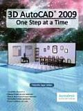 3D AutoCAD 2009: One Step at a Time