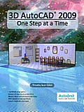 3D AutoCAD 2009:One Step at a Time