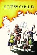 Elfworld Volume 1