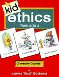 Kid Ethics: From A to Z (Large Print) Cover