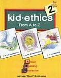 Kid Ethics 2: From A to Z (Large Print)