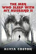 The Men Who Sleep with My Husband 2: The Non-Prophet