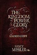 The Kingdom, Power, & Glory