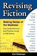 Revising Fiction: Making Sense of the Madness