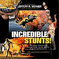 Incredible Stunts