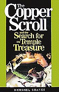Copper Scroll And The Search For The Temple Treasure