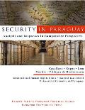 Security in Paraguay: Analysis and Responses in Comparative Perspective (International Human Rights Clinic at Harvard Law School)