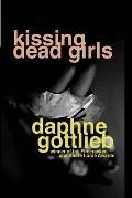 Kissing Dead Girls