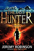 The Last Hunter - Descent (Book 1 of the Antarktos Saga)