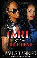 My Girl Got a Girlfriend Vol-2