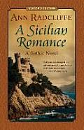 A Sicilian Romance: A Gothic Novel (Reader's Edition)