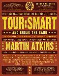 Tour Smart & Break The Band
