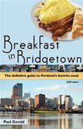 Breakfast In Bridgetown The Definitive Guide to Portlands Favorite Meal