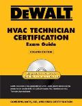 Dewalt HVAC Technician Certification Exam Guide - 2nd Edition Cover